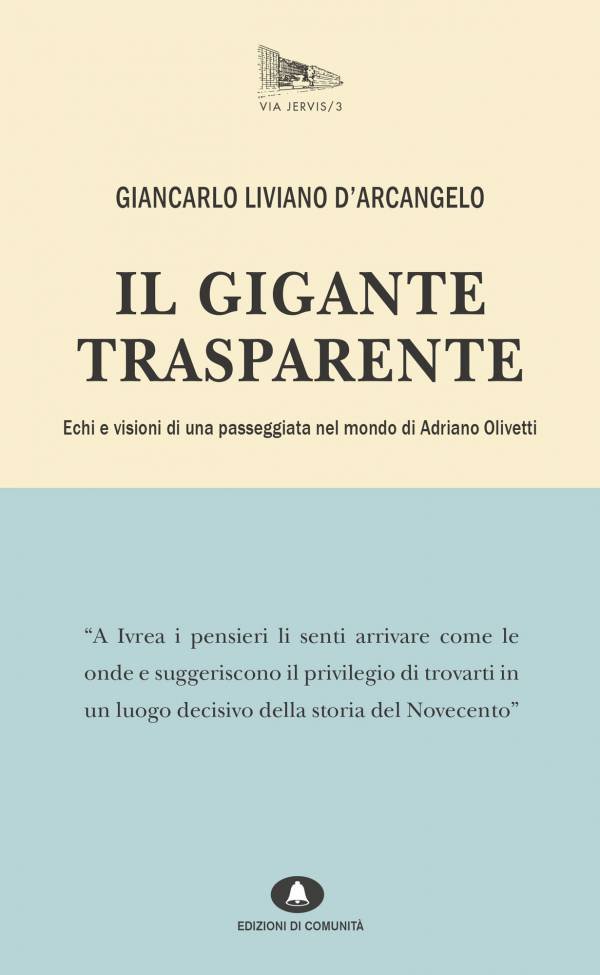 Il Gigante trasparente – Giancarlo Liviano D'Arcangelo