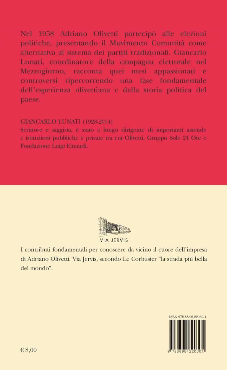 Quarta – Con Adriano Olivetti alle elezioni del 1958 – Giancarlo Lunati