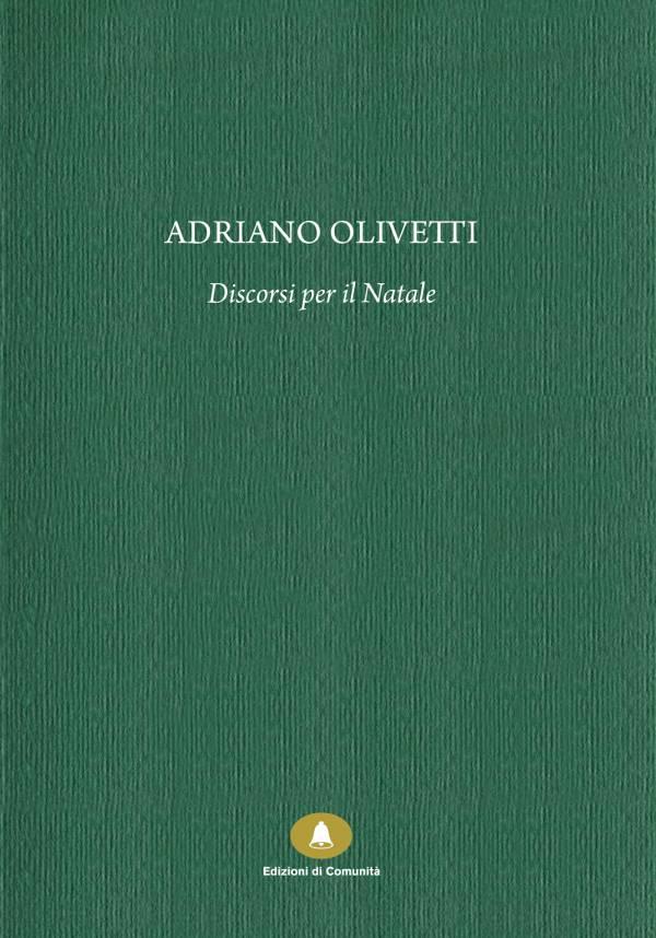 Adriano Olivetti, Discorsi per il Natale