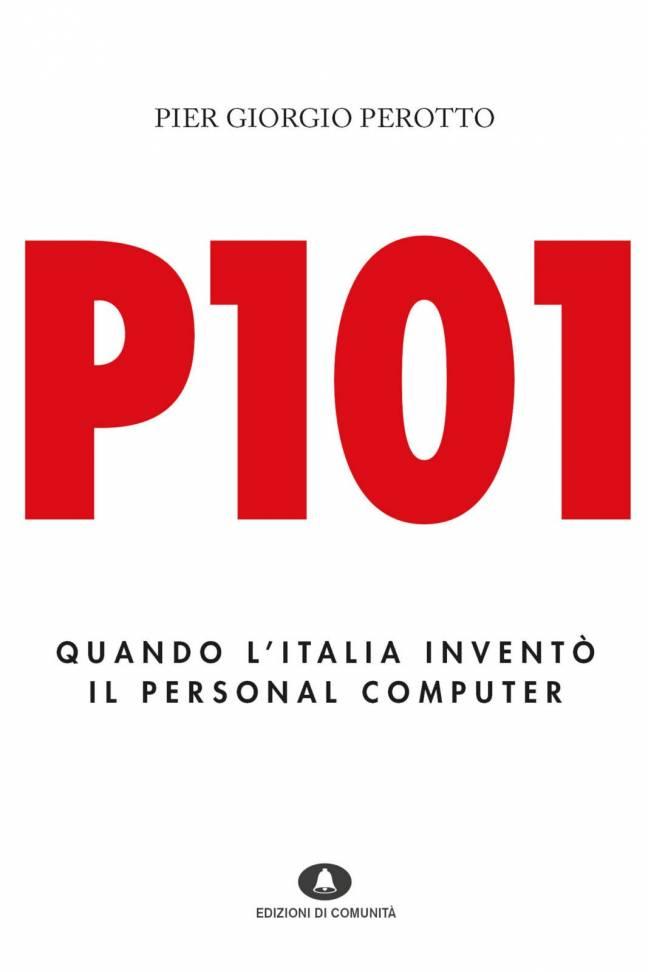 P101 – Pier Giorgio Perotto