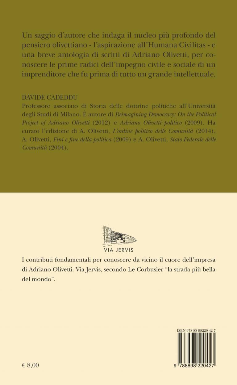 Quarta – HUMANA CIVILITAS – Profilo intellettuale di Adriano Olivetti – DAVIDE CADEDDU