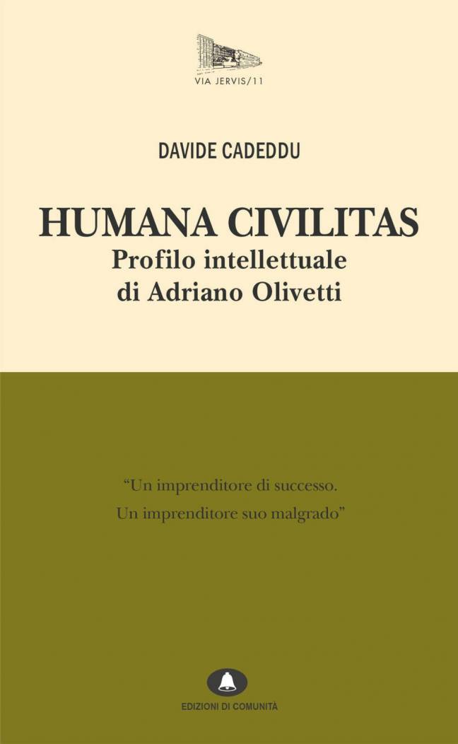 HUMANA CIVILITAS – Profilo intellettuale di Adriano Olivetti – DAVIDE CADEDDU