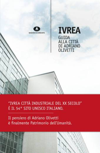 Ivrea – Guida alla città di Adriano Olivetti
