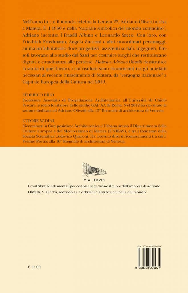 Quarta – Matera e Adriano Olivetti - Testimonianze su un'idea per il riscatto del Mezzogiorno – Federico Bilò, Ettori Vadini