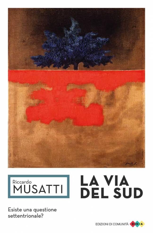 La via del Sud - Riccardo Musatti - copertina