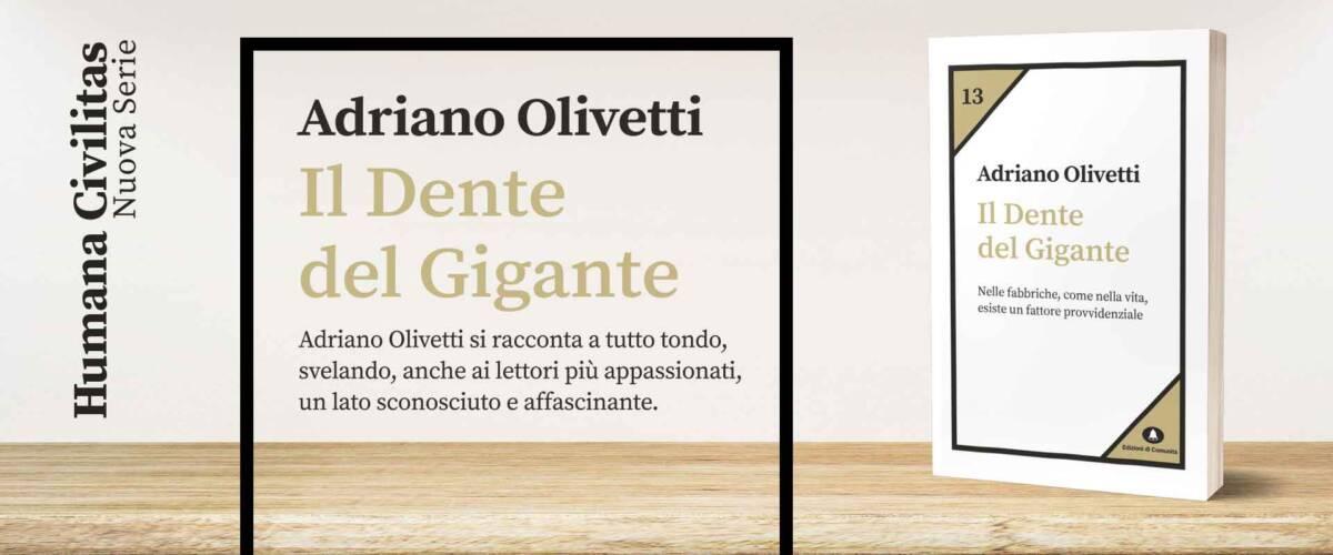 Il Dente del Gigante - Adriano Olivetti