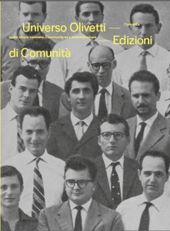 Universo Olivetti. Comunità come utopia concreta
