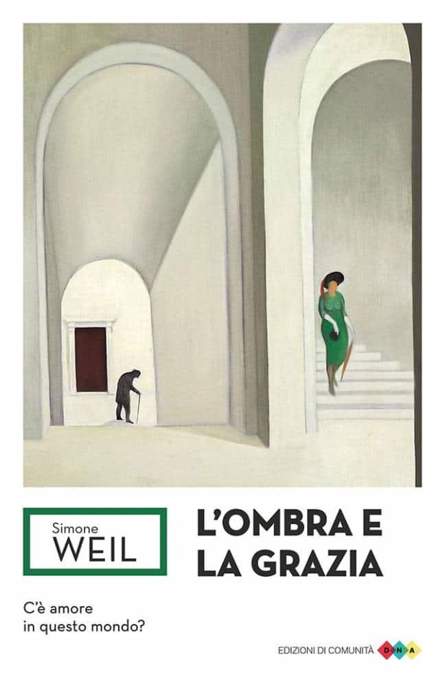L'ombra e la grazia - Simone Weil - copertina